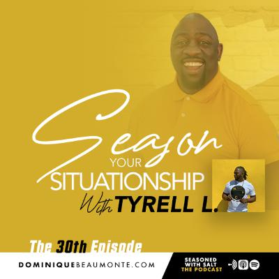 Season Your Relationships, Situationships, and Friends with Benefits #30