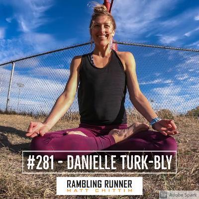 #281 - Danielle Turk-Bly