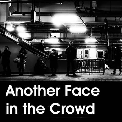 Episode 5 Part 2 - Concluding Another Face in the Crowd