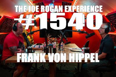 #1540 - Frank von Hippel