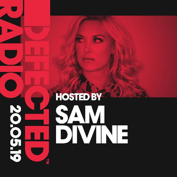 Defected Radio 20th May 2019