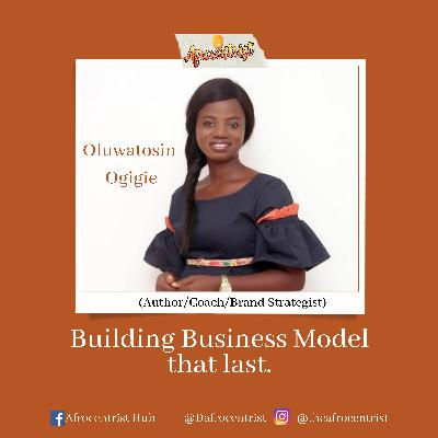 How to build Business Model that last