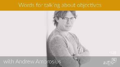 Words for talking about objectives