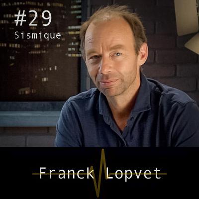 {Rediffusion} - Franck Lopvet : faire confiance à la vie