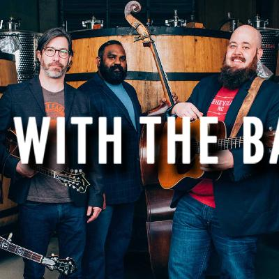 I'm With the Band: Unspoken Tradition