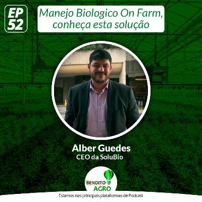 #52 - Manejo Biológico On Farm, conheça esta solução