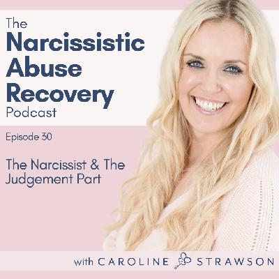030 The Narcissist and the Judgement Part