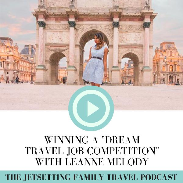 "Winning ""Dream Travel Job"" Competitions with Leanne Melody"