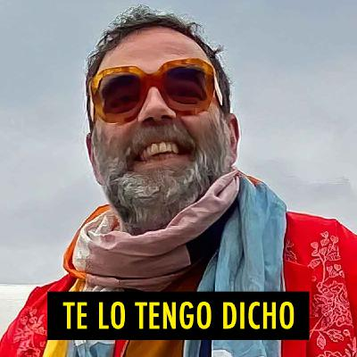 TE LO TENGO DICHO #18.6 - Cosas Que Pasan (10.2020)