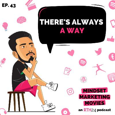 There's always a Way || Ep 43 || an RTH24 podcast