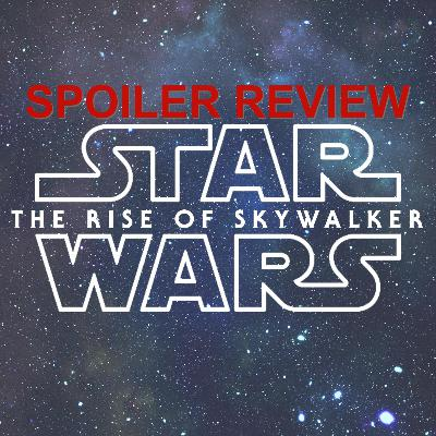 633. Star Wars IX - First Reactions / SPOILER REVIEW
