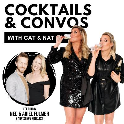 The Dirty, Honest Truth About Parenthood with Ned & Ariel Fulmer | Cocktails & Convos
