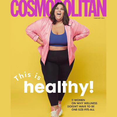 #2: Callie Thorpe - The Predictable (yet Painful) Response to the Cosmo Cover, 'This is healthy!'