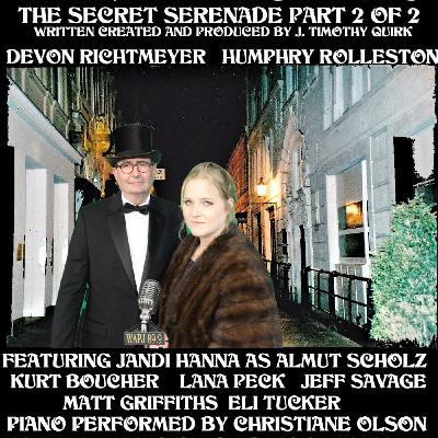 Barnaby Druthers: Secret Serenade Part 2 of 2