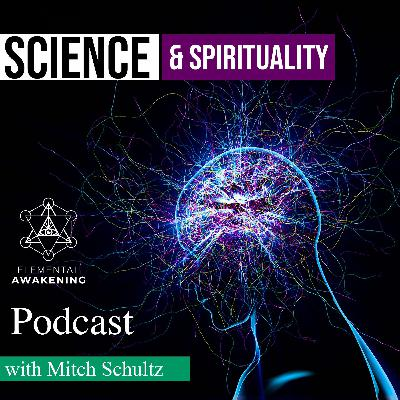EA Ep. 43 - Closing The Cap Between Science & Spirituality With DMT