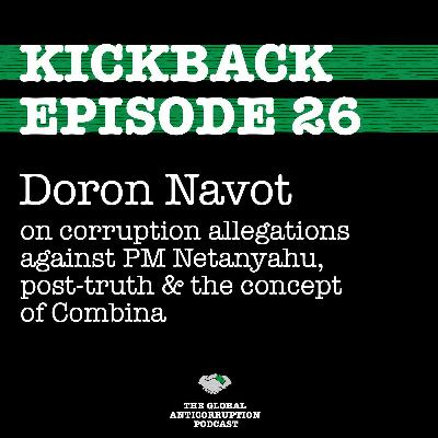 26. Doron Navot on corruption allegations against Netanyahu, post-truth & the concept of Combina