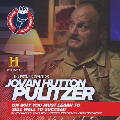 Jovan Hutton Pulitzer   The Prolific Inventor On Why Crisis Presents Opportunity