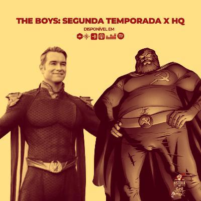 64 # História No Cast - The Boys: Segunda Temporada x HQ