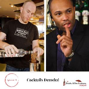 Ep. 29: Cocktails Decoded