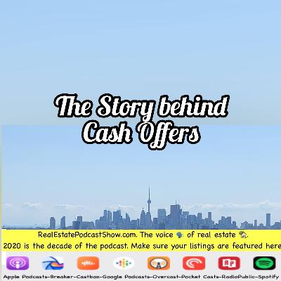 Episode 332: The story behind cash offers