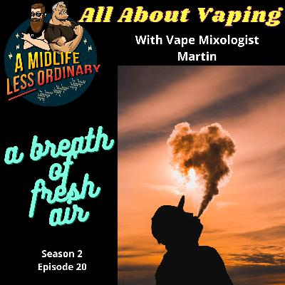 All About Vaping: A Breath Of Fresh Air