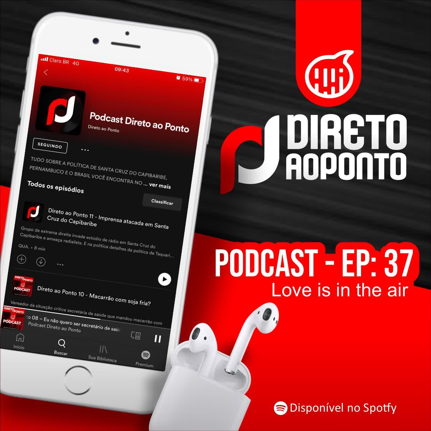 DPCAST 37 - Love is in the air