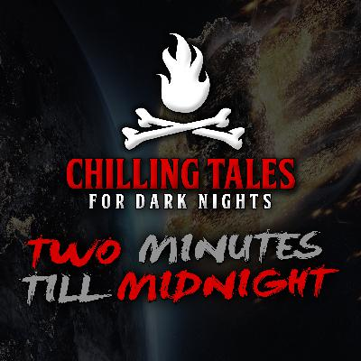 30: Two Minutes Till Midnight – Chilling Tales for Dark Nights