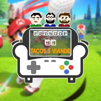 Episode 33 - Tacos 3 viande