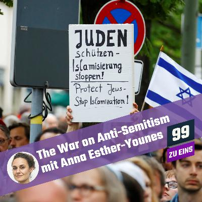 8.5 - [ENG] The War on Anti-Semitism with Anna-Esther Younes