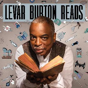 Bonus: LeVar Burton Reads