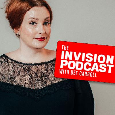 INVISION Podcast with Dee Carroll (Episode 16): Dr. Diana Canto-Sims