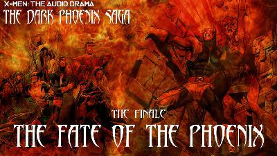 The Dark Phoenix Saga Finale: The Fate of the Phoenix
