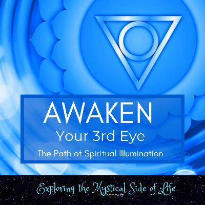 Awaken Your Third Eye:The Path of Spiritual Illumination