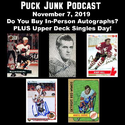 Do You Buy In-Person Autographs? | #31 | 11/7/2019
