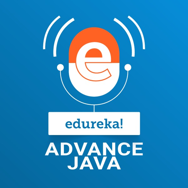 Advance JAVA Series:edureka!