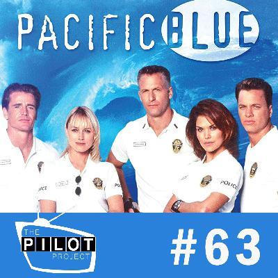 """Pacific Blue (1996) - """"Pilot"""""""