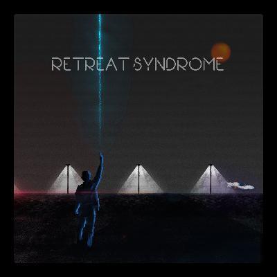 RETREAT SYNDROME  B  |   سندروم گریز قسمت دوم