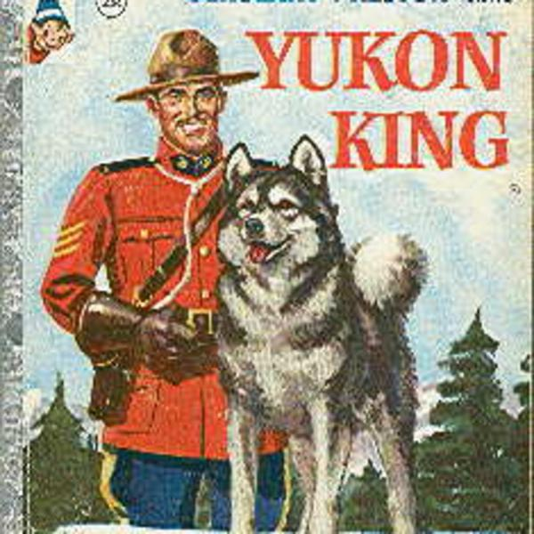Challenge of the Yukon - With Sgt. Preston and Yukon King - King's Ransom - Murder on Train Time
