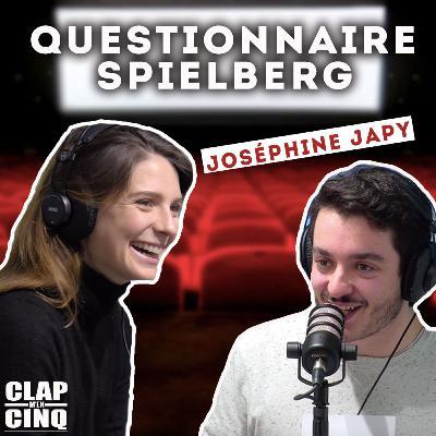 LE CINÉMA DE JOSÉPHINE JAPY - Questionnaire Spielberg (Mon Inconnue, Respire, Cloclo, Neuilly sa mère !...)