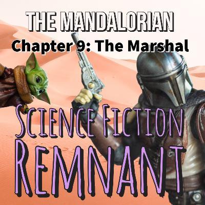TV: The Mandalorian - Chapter 9: The Marshal
