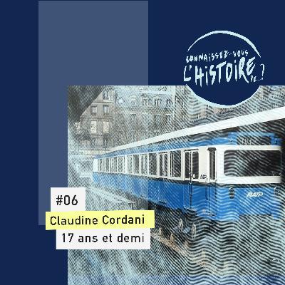 Claudine Cordani, 17 ans et demi