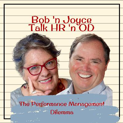 Episode 11: The Performance Management Dilemma