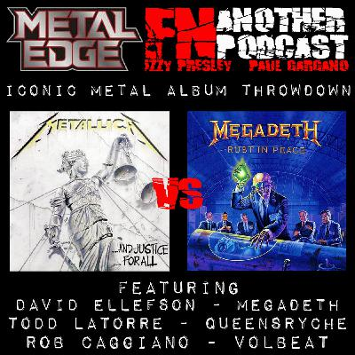 METAL EDGE PRESENTS - METALLICA ....AND JUSTICE FOR ALL VS MEGADETH RUST IN PEACE