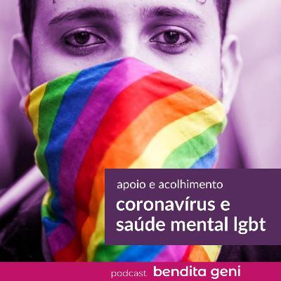 Coronavírus e saúde mental LGBT: apoio e acolhimento
