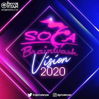 Soca Brainwash Vision 2020