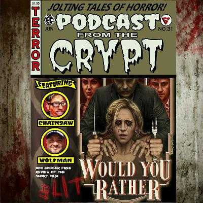 It's just like life, Isn't it? There's no do-overs: Would You Rather (2012), Slit (TBA) Mini spoiler free review