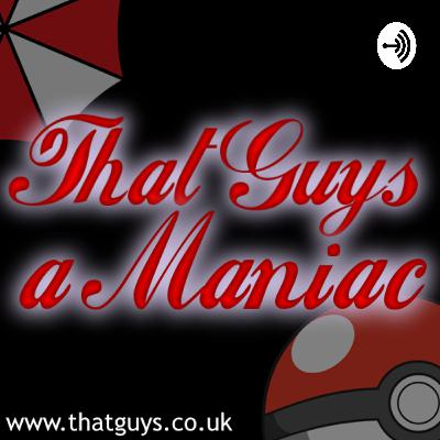That Guys a Maniac Podcast 16: Non-Violent Games