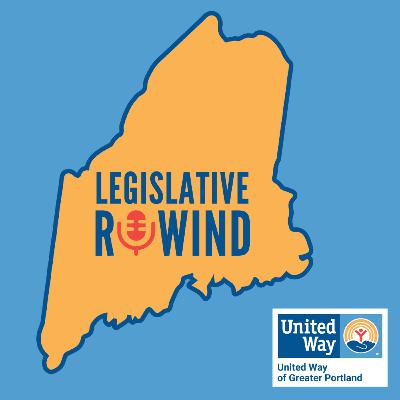 10 Maine Bills to Watch, Deep Dive on The Caregiver Credit and State EITC with Representative Maureen Terry and Amy Larkin