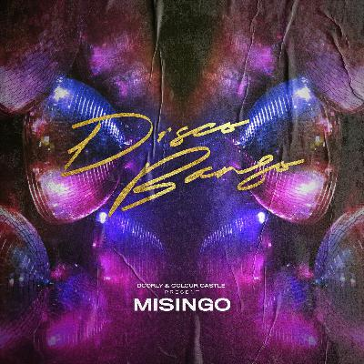 Doorly & Colour Castle Present Misingo - Disco Bango