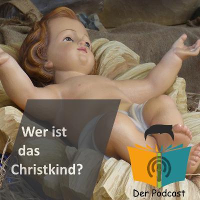 Wer ist eigentlich das Christkind? - IstDasFakt?! Wissen